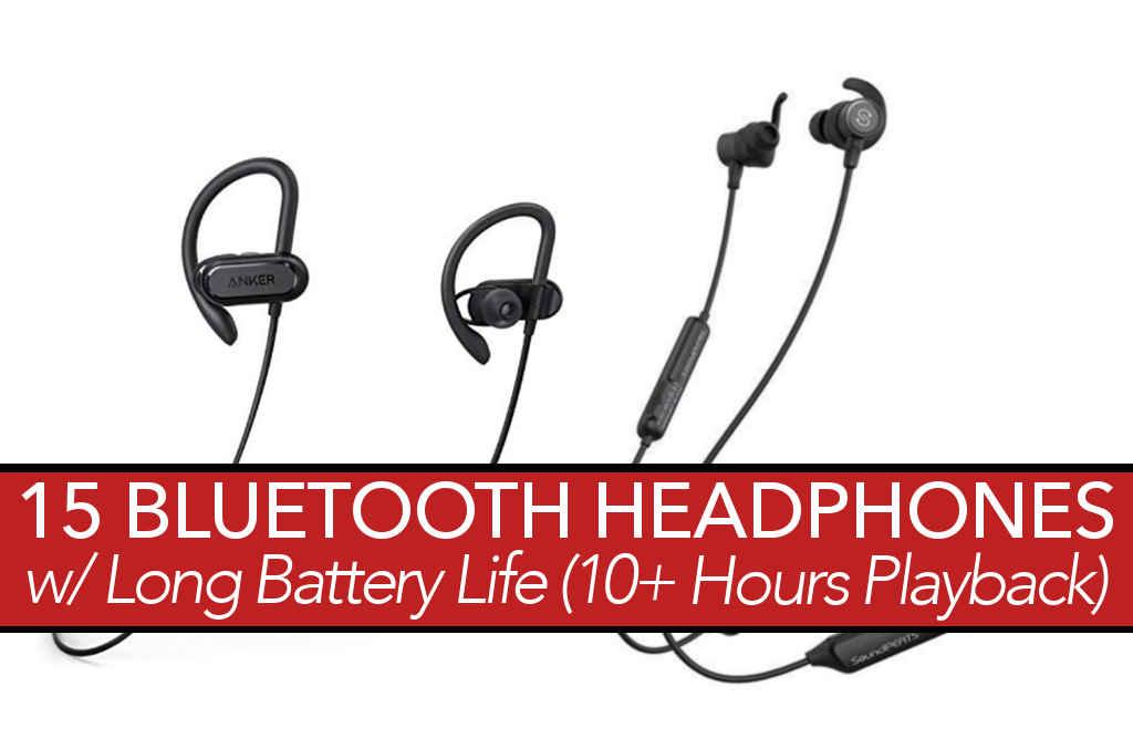 551ce373c0c 15 Bluetooth Headphones with Long Battery Life » TechUserFriendlycom